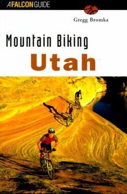 Mountain Biking Utah 9781560446545