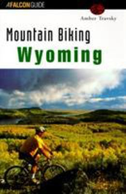 Mountain Biking Wyoming 9781560448051