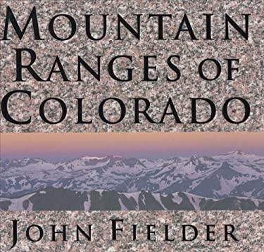 Mountain Ranges of Colorado 9781565794962
