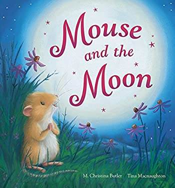 Mouse and the Moon 9781561487479