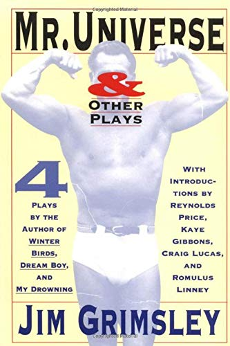 Mr. Universe: And Other Plays 9781565122116