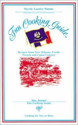 Mrs. Simms' Fun Cooking Guide 9781565548411