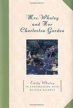 Mrs. Whaley and Her Charleston Garden 9781565121157