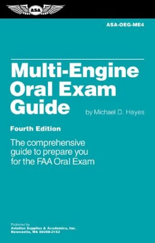 Multi-Engine Oral Exam Guide: The Comprehensive Guide to Prepare You for the FAA Oral Exam 9781560275053