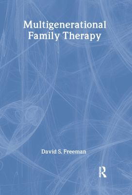 Multigenerational Family Therapy 9781560241256