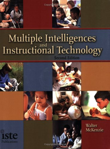 Multiple Intelligences and Instructional Technology [With CDROM] 9781564841889