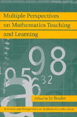 Multiple Perspectives on Mathematics Teaching and Learning 9781567505351