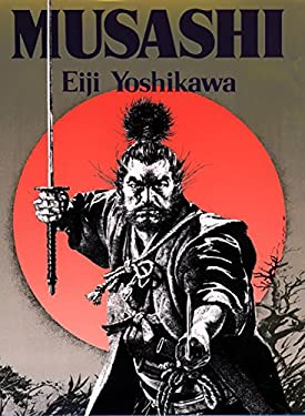 Musashi: An Epic Novel of the Samurai Era 9781568364278