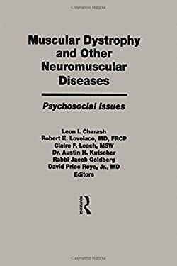 Muscular Dystrophy and Other Neuromuscular Diseases 9781560240778