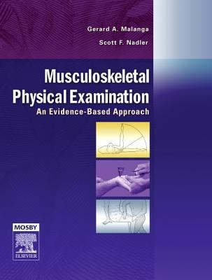 Musculoskeletal Physical Examination: An Evidence-Based Approach, Text with DVD 9781560535911