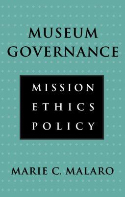 Museum Governance: Museum Governance 9781560983637