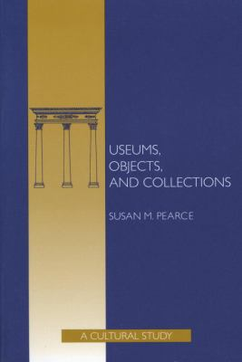 Museums, Objects, and Collections: Museums, Objects, and Collections 9781560983309