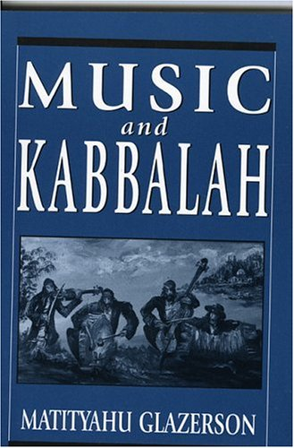 Music and Kabbalah 9781568219332