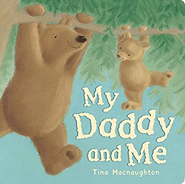 My Daddy and Me 9781561486083