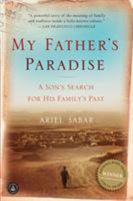 My Father's Paradise: A Son's Search for His Family's Past 9781565129337