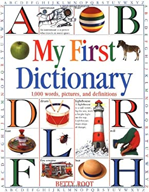 My First Dictionary: 1,000 Words, Pictures, and Definitions 9781564582775