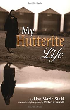 My Hutterite Life 9781560372646