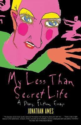 My Less Than Secret Life 9781560253754