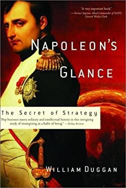 Napoleon's Glance: The Genius of Strategy 9781560254577