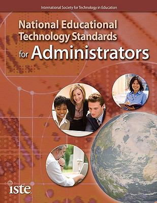 National Educational Technology Standards for Administrators 9781564842572