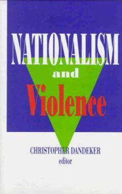Nationalism and Violence 9781560003397