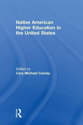 Native American Higher Education in the United States 9781560004172