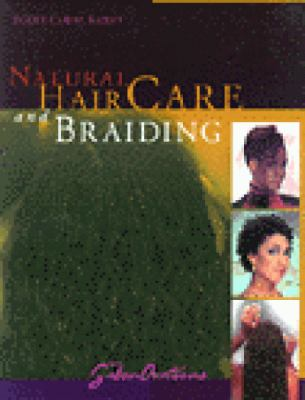 Natural Hair Care and Braiding 9781562533168