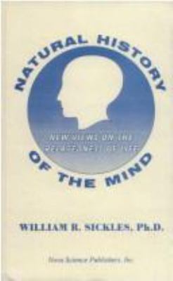 Natural History of the Mind (New: Views on the Relatedness of Life).