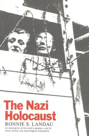 The Nazi Holocaust 9781566630528