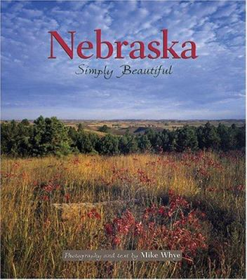 Nebraska Simply Beautiful 9781560373117