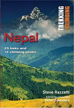 Nepal: 25 Treks and 12 Climbing Peaks 9781566567282