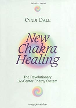 New Chakra Healing: Activate Your 32 Energy Centers 9781567182002