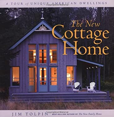 New Cottage Home By Jim Tolpin Reviews Description