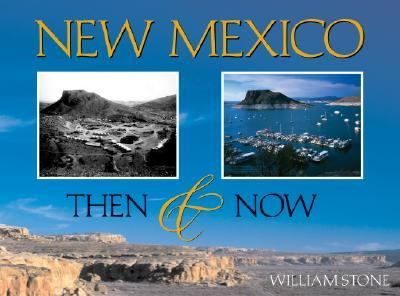 New Mexico: Then & Now 9781565794436