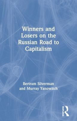 New Rich, New Poor, New Russia: Winners and Losers on the Russian Road to Capitalism 9781563247057