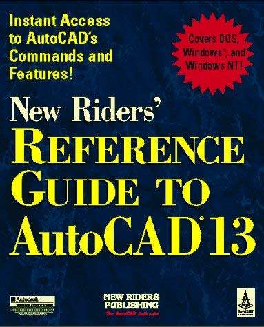 New Riders' Reference Guide to AutoCAD 13 9781562052379