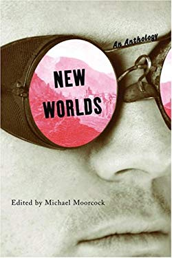 New Worlds: An Anthology 9781568583174