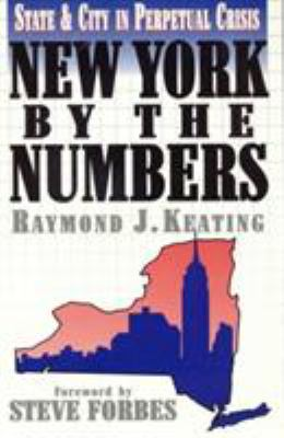 New York by the Numbers: State and City in Perpetual Crisis 9781568330877