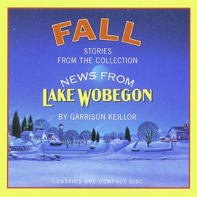 News from Lake Wobegon: Fall 9781565112148