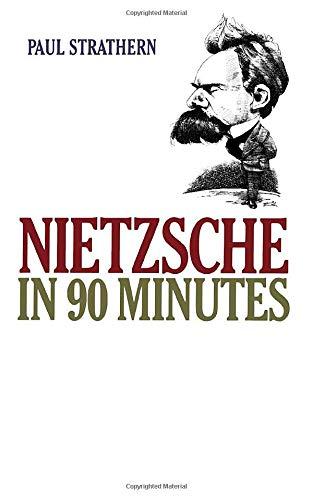 Nietzsche in 90 Minutes 9781566631211