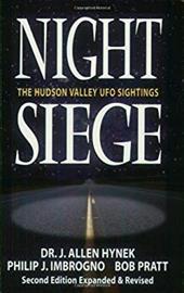 Night Siege Night Siege: The Hudson Valley UFO Sightings the Hudson Valley UFO Sightings 7016395