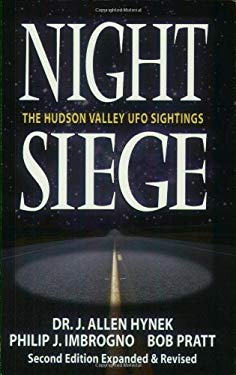 Night Siege Night Siege: The Hudson Valley UFO Sightings the Hudson Valley UFO Sightings 9781567183627