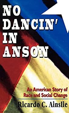 No Dancin in Anson 9781568215853