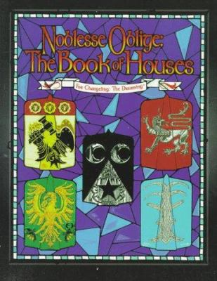 Noblesse Oblige: The Book of Houses 9781565047198