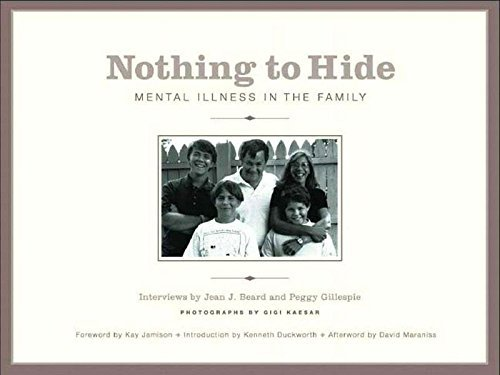 Nothing to Hide: Mental Illness in the Family 9781565847866