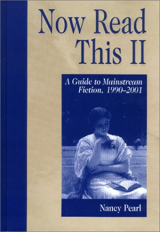 Now Read This II: A Guide to Mainstream Fiction, 1990-2001 9781563088674