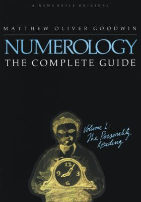 Numerology: The Complete Guide, Volume 1 9781564148599