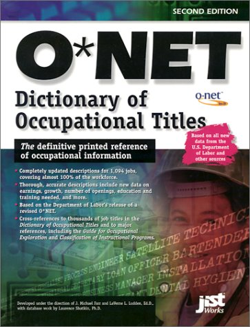 O*NET Dictionary of Occupational Titles 9781563708459