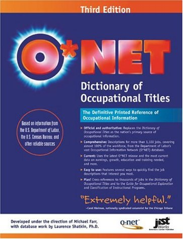 O*NET Dictionary of Occupational Titles 9781563709623
