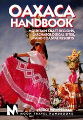 Oaxaca: Mountain Craft Regions, Archaeological Sites, and Coastal Resorts 7013297